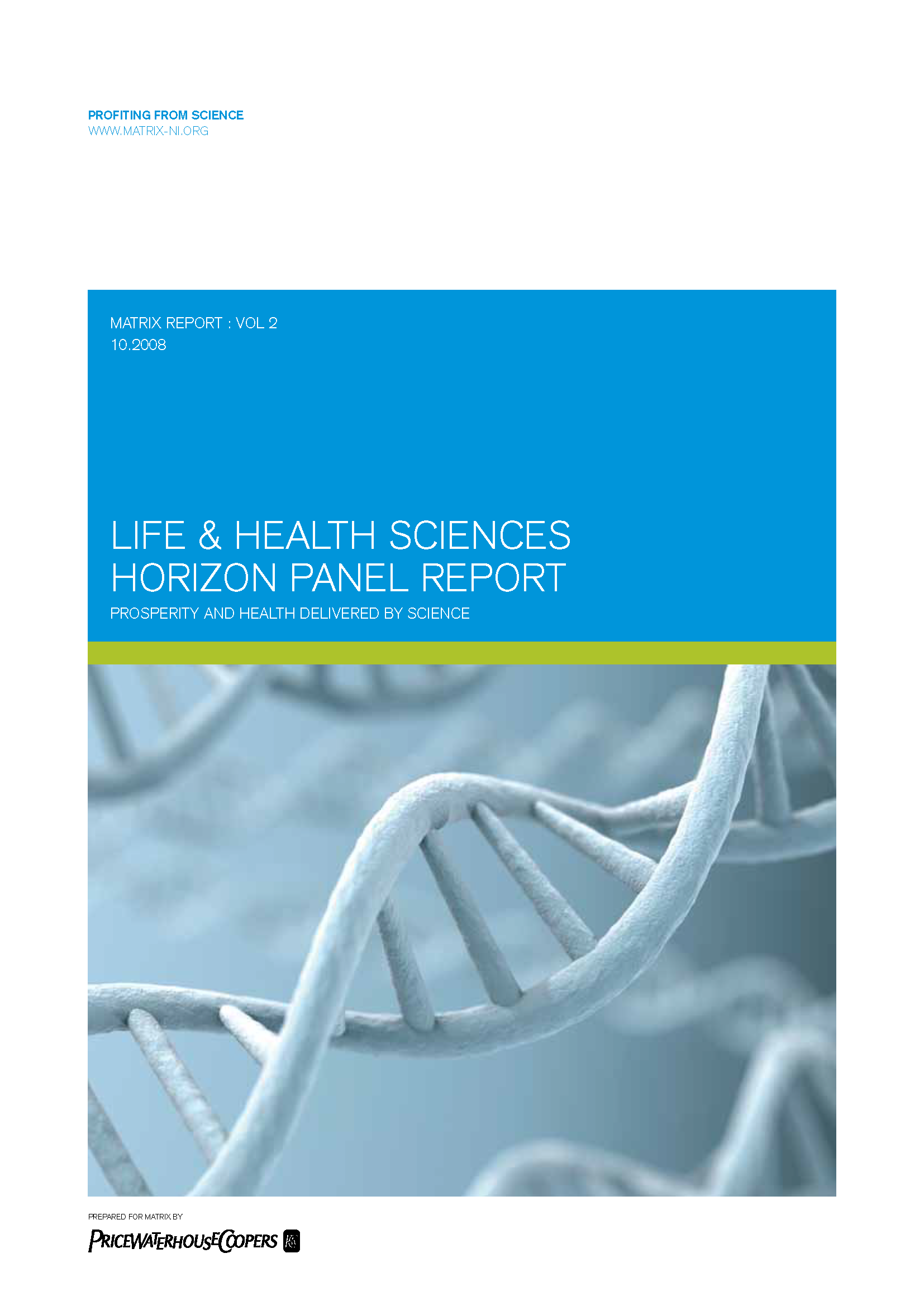 Life and health sciences report 2008